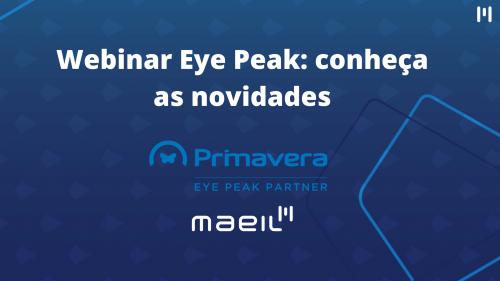 Webinar Eye Peak: conheça as novidades